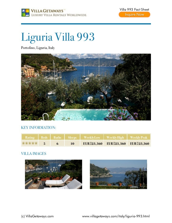 Villa 993 Fact SheetLiguria Villa 993Portofino, Liguria, ItalyKEY INFORMATION:   Rating     Beds      Baths   Sleeps   Wee...