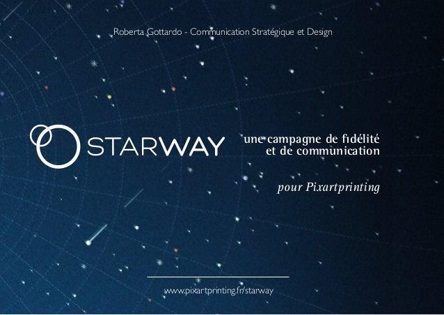une campagne de fidélité et de communication pour Pixartprinting Roberta Gottardo - Communication Stratégique et Design ww...
