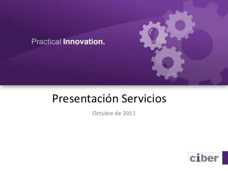 Presentación Servicios       Octubre de 2011