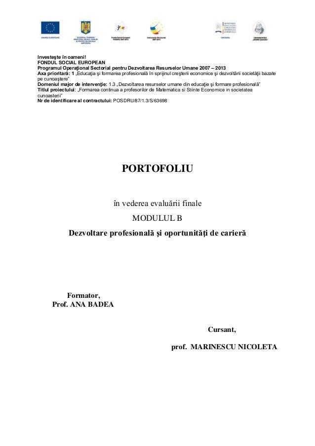 Investeşte în oameni!FONDUL SOCIAL EUROPEANProgramul Operaţional Sectorial pentru Dezvoltarea Resurselor Umane 2007 – 2013...
