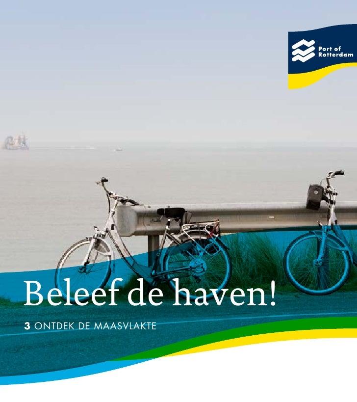 Beleef de haven! 3 Ontdek de Maasvlakte