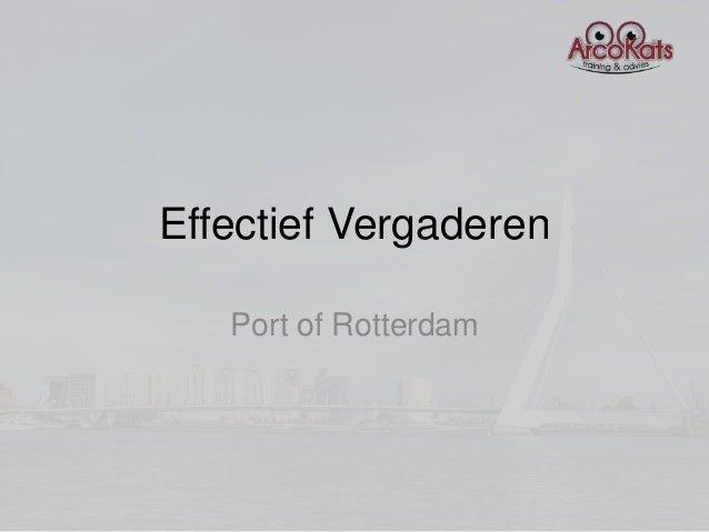 Effectief Vergaderen   Port of Rotterdam