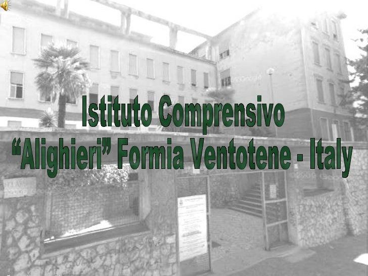 """Istituto Comprensivo """"Alighieri"""" Formia Ventotene - Italy"""