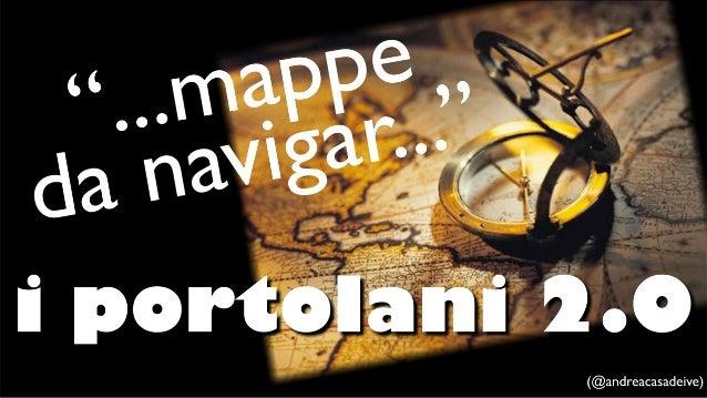 Mappe da Navigar - i Portolani 2.0