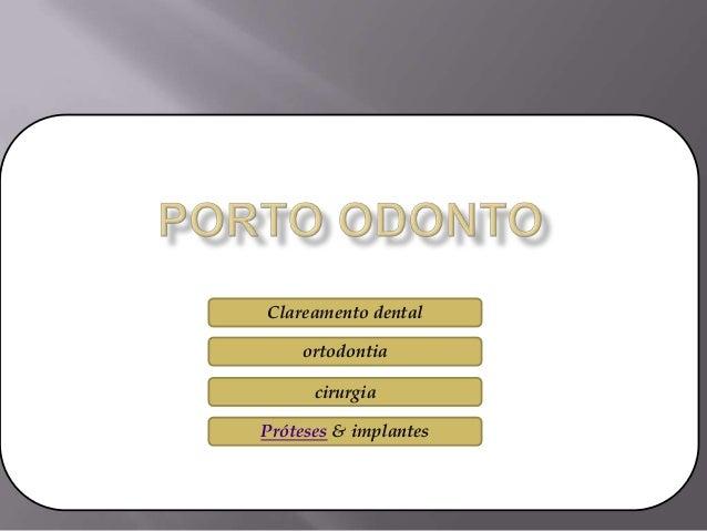 TratamentosClareamento dentalcirurgiaPróteses & implantesortodontia