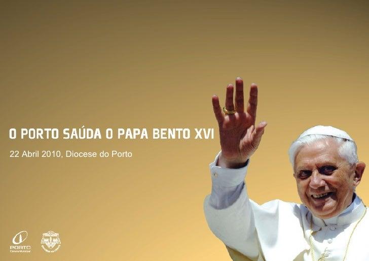 22 Abril 2010, Diocese do Porto