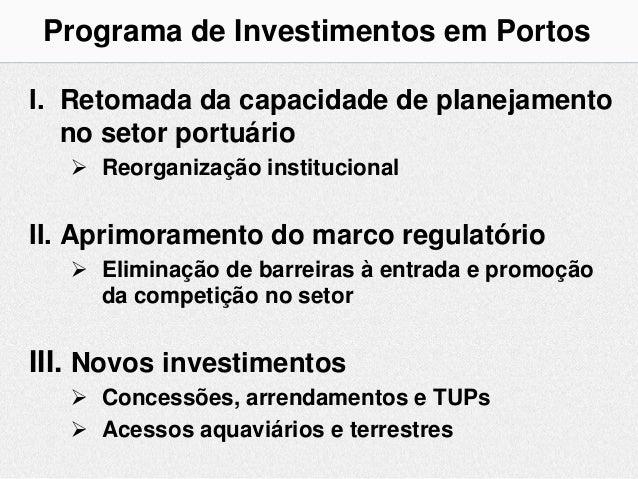 Programa de Investimento em Portos Slide 3