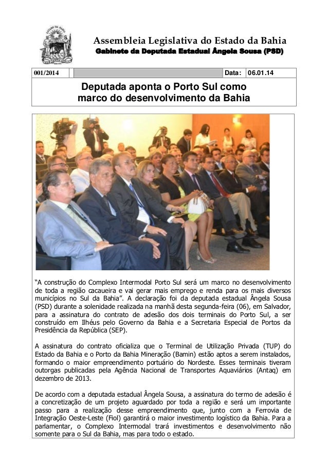 Assembleia Legislativa do Estado da Bahia Gabinete da Deputada Estadual Ângela Sousa (PSD) 001/2014  Data:  06.01.14  Depu...