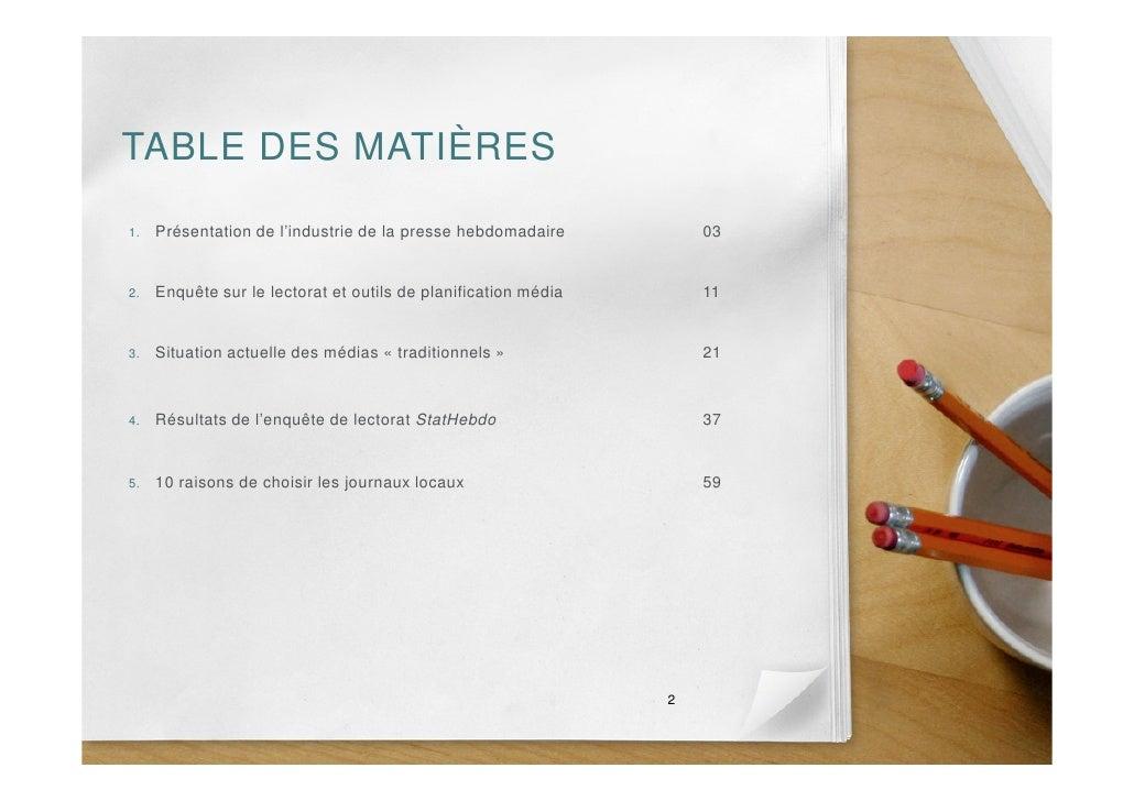 TABLE DES MATIÈRES  1.   Présentation de l'industrie de la presse hebdomadaire          03   2.   Enquête sur le lectorat ...