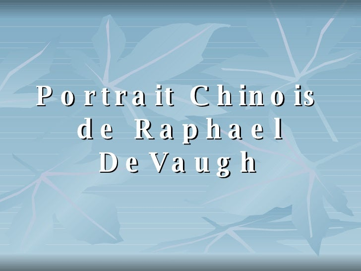 Portrait Chinois de Raphael DeVaugh