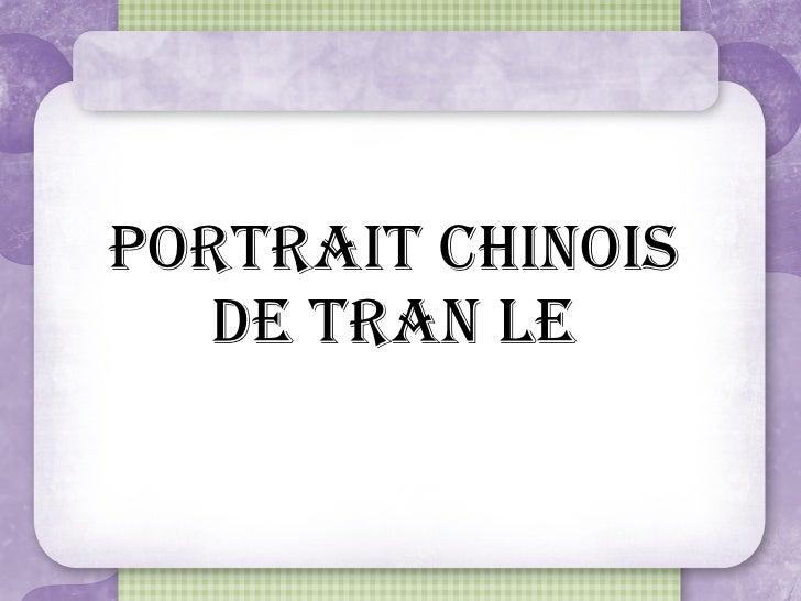 Portrait Chinois de Tran Le