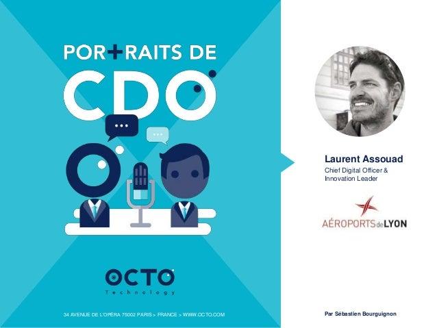 50 AVENUE DES CHAMPS-ÉLYSÉES 75008 PARIS > FRANCE > WWW.OCTO.COM34 AVENUE DE L'OPÉRA 75002 PARIS > FRANCE > WWW.OCTO.COM L...