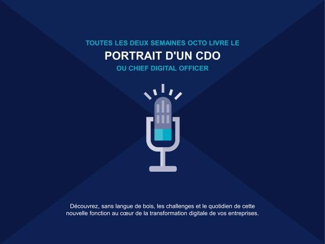 50 AVENUE DES CHAMPS-ÉLYSÉES 75008 PARIS > FRANCE > WWW.OCTO.COM TOUTES LES DEUX SEMAINES OCTO LIVRE LE PORTRAIT D'UN CDO ...
