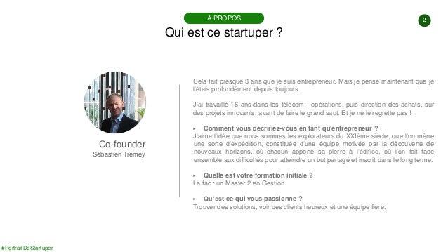 #PortraitDeStartuper #100 - Groupeer Technologies - Sébastien Tremey Slide 2