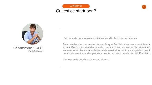 #PortraitDeStartuper #19 - Fretlink - Paul Guillemin Slide 2