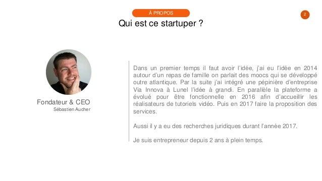 #PortraitDeStartuper #20 - TutoBrain - Sébastien Aucher Slide 2