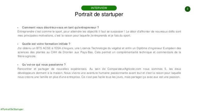 3 #PortraitDeStartuper ▶ Comment vous décririez-vous en tant qu'entrepreneur ? Entreprendre c'est comme le sport, pour att...