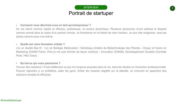 3 #PortraitDeStartuper ▶ Comment vous décririez-vous en tant qu'entrepreneur ? On me décrit comme rapide et efficace, auda...