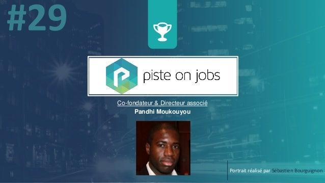 w Co-fondateur & Directeur associé Pandhi Moukouyou Portrait réalisé par Sébastien Bourguignon