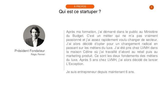 #PortraitDeStartuper #31 - Régis Pennel - L'Exception Slide 2