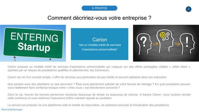 """3 Carion """"est un modèle inédit de services d'assistance personnalisée"""" Carion propose un modèle inédit de services d'assis..."""