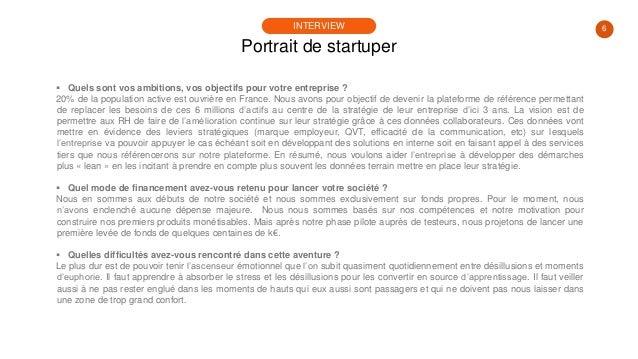 6  Quels sont vos ambitions, vos objectifs pour votre entreprise ? 20% de la population active est ouvrière en France. No...