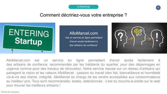 """4 AlloMarcel.com """"est un service en ligne permettant d'avoir accès facilement à des artisans de confiance"""" AlloMarcel.com ..."""