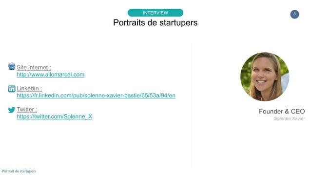 8 Site internet : http://www.allomarcel.com LinkedIn : https://fr.linkedin.com/pub/solenne-xavier-bastie/65/53a/94/en Twit...