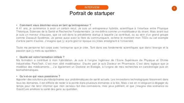 #PortraitDeStartuper #36 - Exactcure - Frédéric Dayan Slide 3
