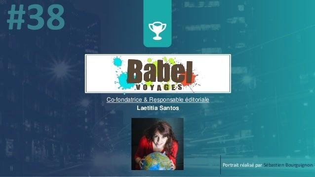 w Co-fondatrice & Responsable éditoriale Laetitia Santos Portrait réalisé par Sébastien Bourguignon