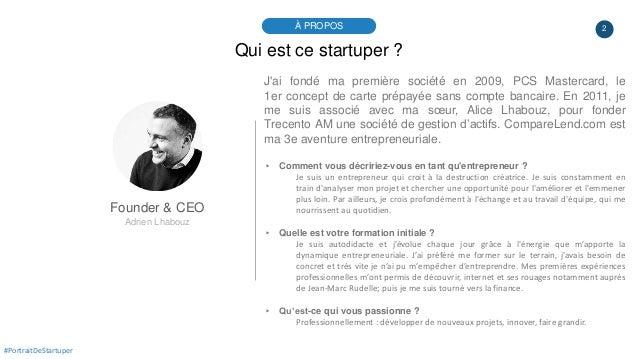 2À PROPOS #PortraitDeStartuper Qui est ce startuper ? Founder & CEO Adrien Lhabouz J'ai fondé ma première société en 2009,...