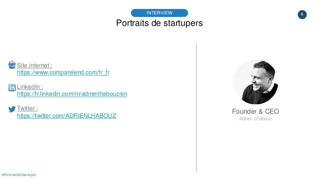 6 Portraits de startupers INTERVIEW Founder & CEO Adrien Lhabouz #PortraitDeStartuper Site internet : https://www.comparel...