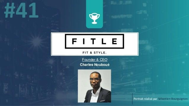 w Founder & CEO Charles Nouboué Portrait réalisé par Sébastien Bourguignon