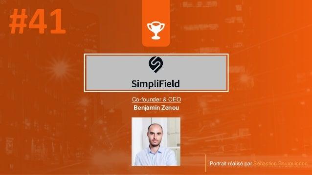 Co-founder & CEO Benjamin Zenou Portrait réalisé par Sébastien Bourguignon