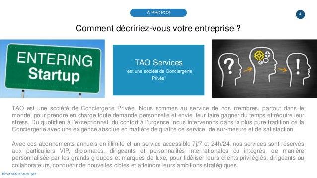 """4 TAO Services """"est une société de Conciergerie Privée"""" TAO est une société de Conciergerie Privée. Nous sommes au service..."""