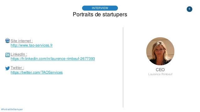 9 Portraits de startupers INTERVIEW CEO Laurence Rimbeuf #PortraitDeStartuper Site internet : http://www.tao-services.fr L...