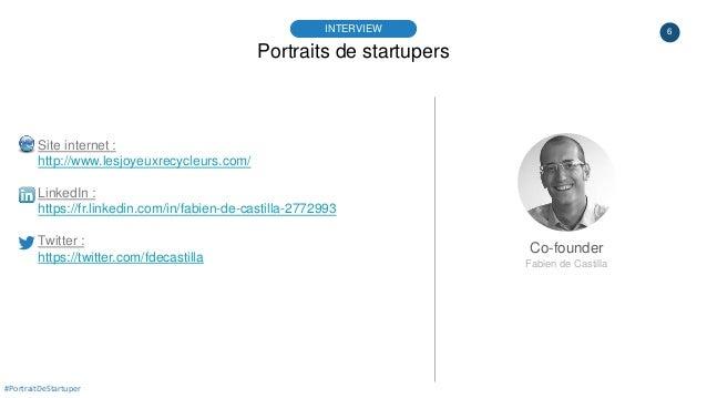 6 Portraits de startupers INTERVIEW Co-founder Fabien de Castilla #PortraitDeStartuper Site internet : http://www.lesjoyeu...