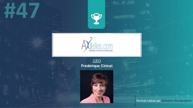 w CEO Frédérique Cintrat Portrait réalisé par Sébastien Bourguignon