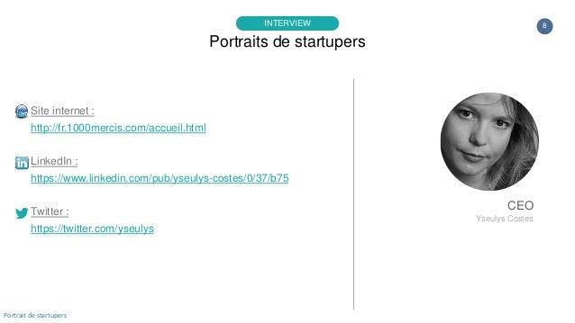 8 Site internet : http://fr.1000mercis.com/accueil.html LinkedIn : https://www.linkedin.com/pub/yseulys-costes/0/37/b75 Tw...