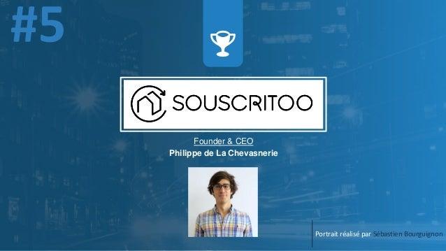 Portrait réalisé par Sébastien Bourguignon Founder & CEO Philippe de La Chevasnerie