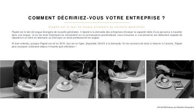 #PortraitDeStartuper #50 - Pipplet - Baptiste Derongs Slide 3