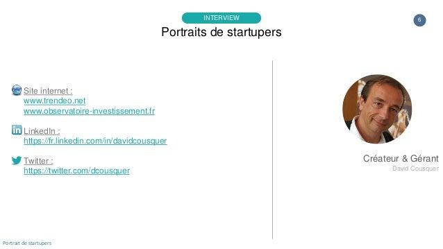 6 Site internet : www.trendeo.net www.observatoire-investissement.fr LinkedIn : https://fr.linkedin.com/in/davidcousquer T...