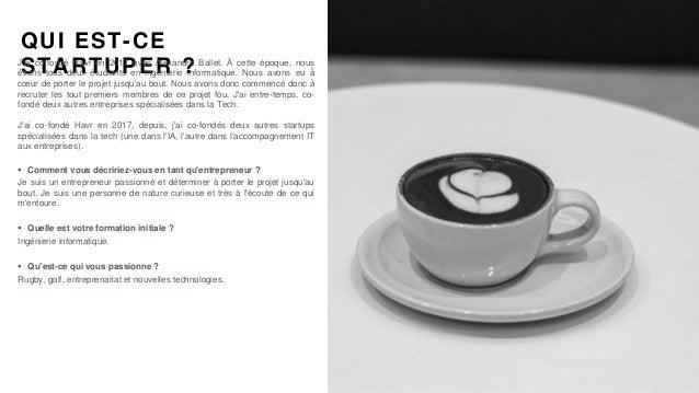 #PortraitDeStartuper #52 - Havr - Simon Laurent Slide 2