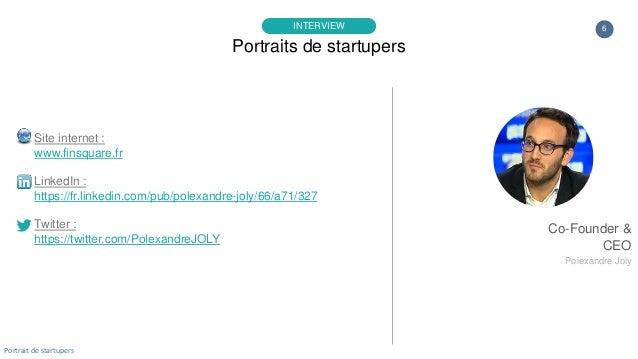 6 Site internet : www.finsquare.fr LinkedIn : https://fr.linkedin.com/pub/polexandre-joly/66/a71/327 Twitter : https://twi...