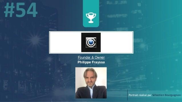 w Founder & Owner Philippe Fraysse Portrait réalisé par Sébastien Bourguignon