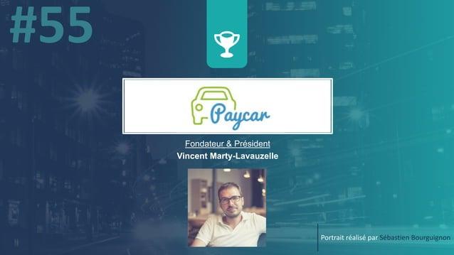 w Fondateur & Président Vincent Marty-Lavauzelle Portrait réalisé par Sébastien Bourguignon