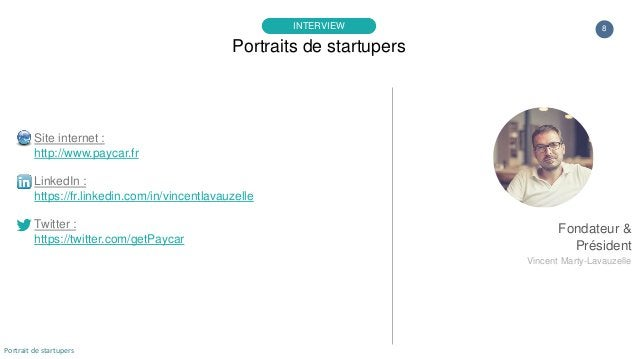 8 Site internet : http://www.paycar.fr LinkedIn : https://fr.linkedin.com/in/vincentlavauzelle Twitter : https://twitter.c...