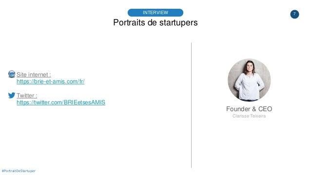 7 Portraits de startupers INTERVIEW Founder & CEO Clarisse Teixeira #PortraitDeStartuper Site internet : https://brie-et-a...