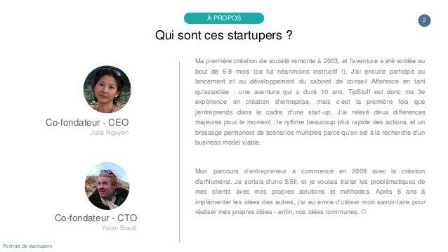Co-fondateur - CTO Yoran Brault Ma première création de société remonte à 2003, et l'aventure a été soldée au bout de 6-8 ...