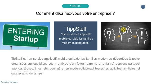 """3 TippStuff """"est un service applicatif mobile qui aide les familles modernes débordées """" TipStuff est un service applicati..."""